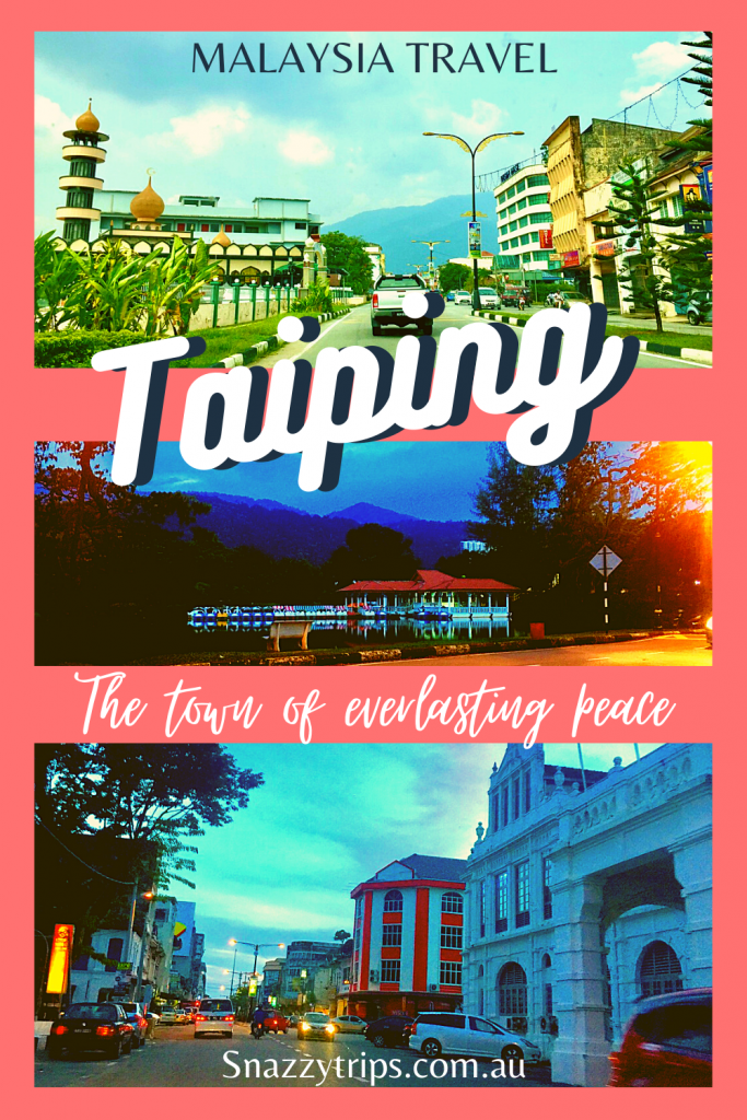 Taiping Malaysia 7 Snazzy Trips travel blog