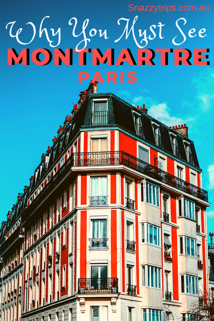 Why you should see Montmartre