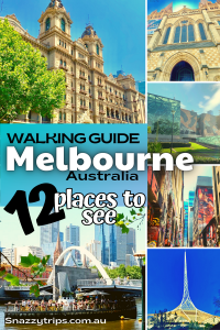 Walking Guide to Melbourne, Australia - 12 places to see