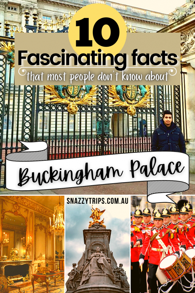 fascinating facts about Buckingham Palace, London