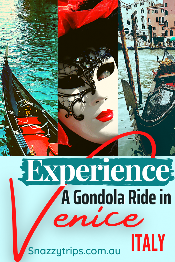 Experience a gondola ride in Venice Italy Snazzy Trips