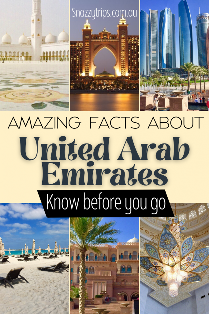 Amazing facts about United Arab Emirates know before you go Snazzy Trips travel blog