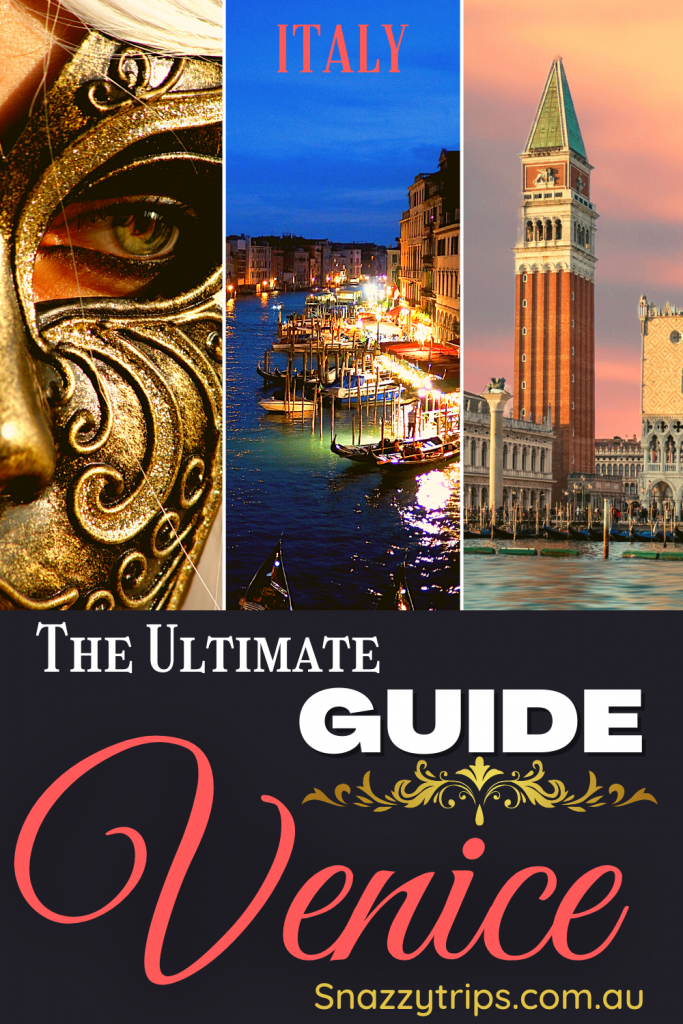 Ultimate guide to Venice Italy