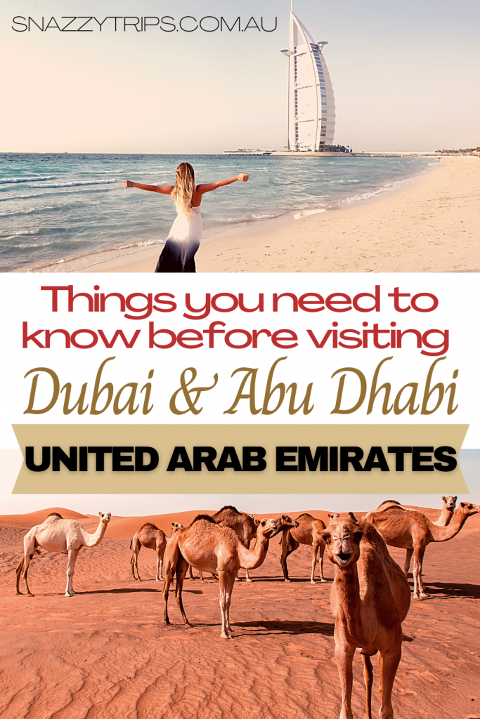 Things you need to know before visiting Dubai and Abu Dhabi in United Arab Emirates Snazzy Trips travel blog