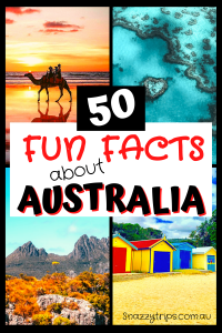 50 fun facts about Australia 1 Snazzy Trips travel blog
