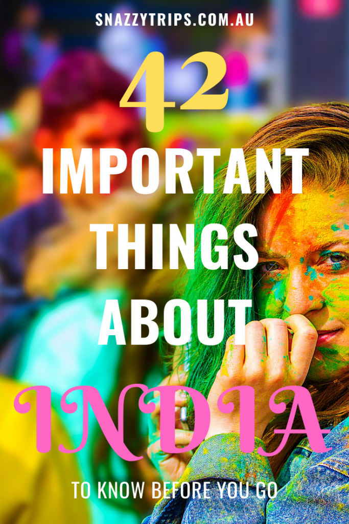 Important Things About India 2 Snazzy Trips travel blog