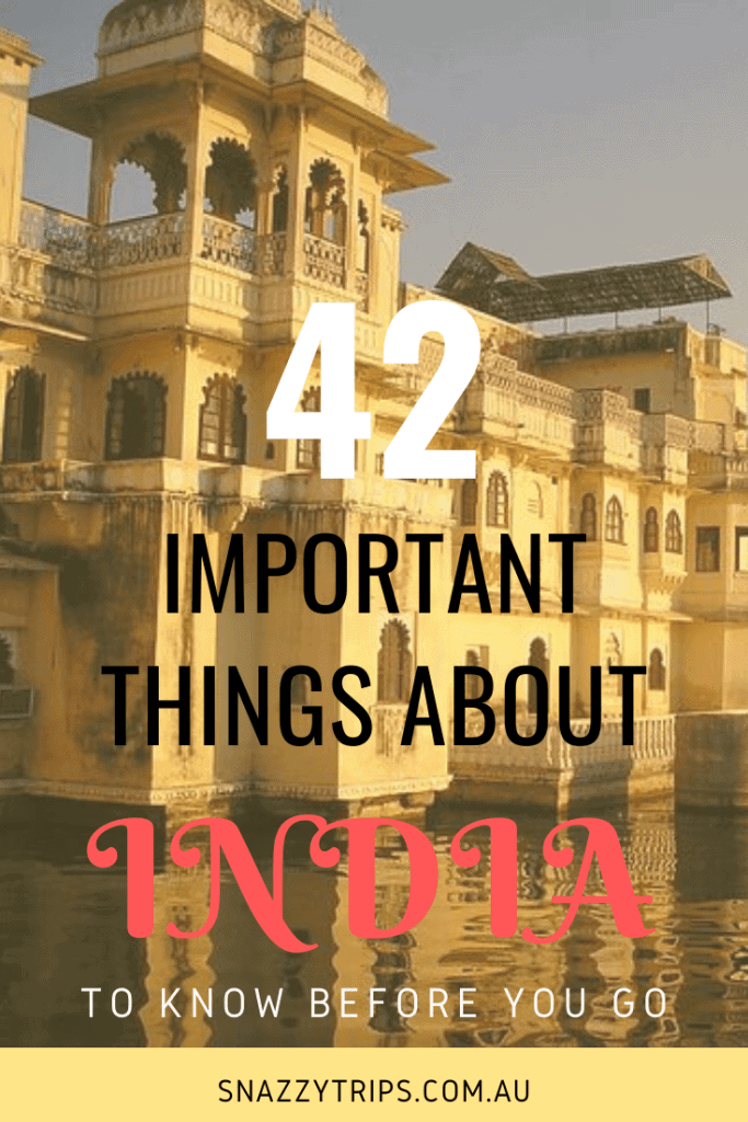 Important Things About India Snazzy Trips travel blog
