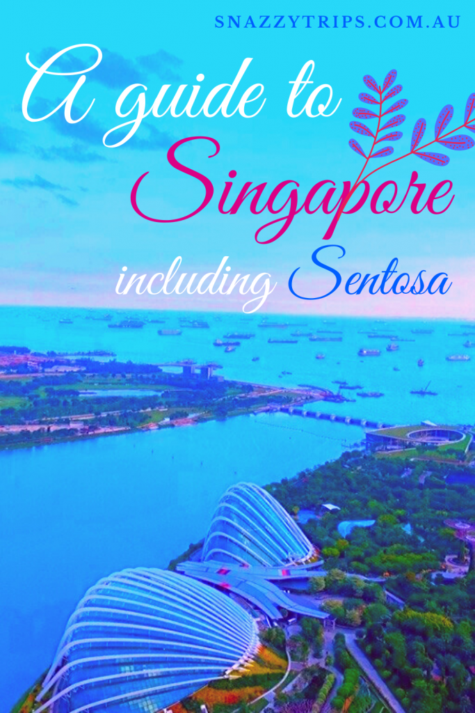 Singapore guide 6 1 Snazzy Trips travel blog