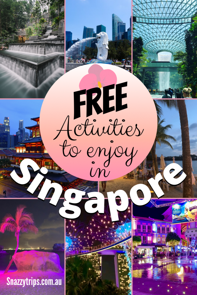 Free activities to enjoy in Singapore Snazzy Trips travel blog