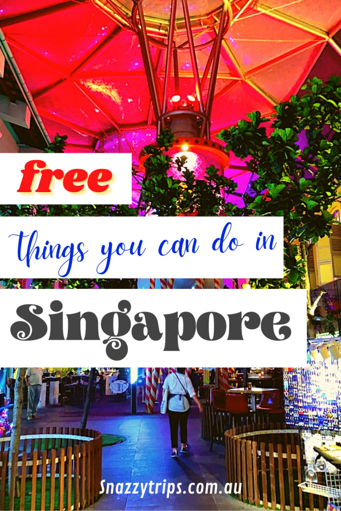 free things you can do in Singapore Snazzy Trips travel blog