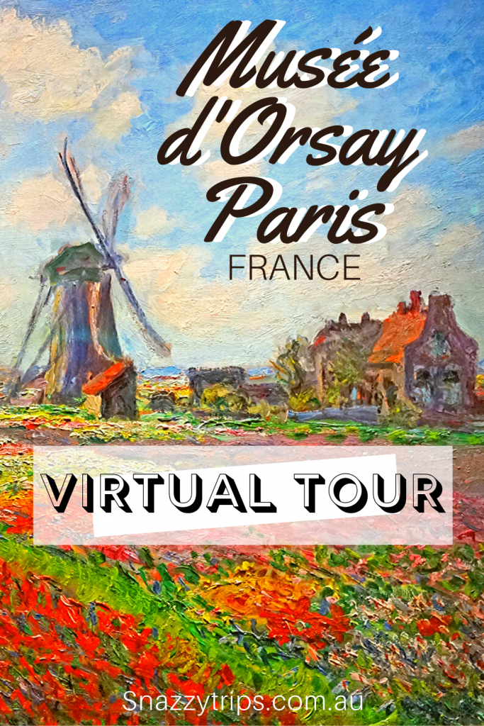Virtual Tour Musee dOrsay 2 Snazzy Trips travel blog
