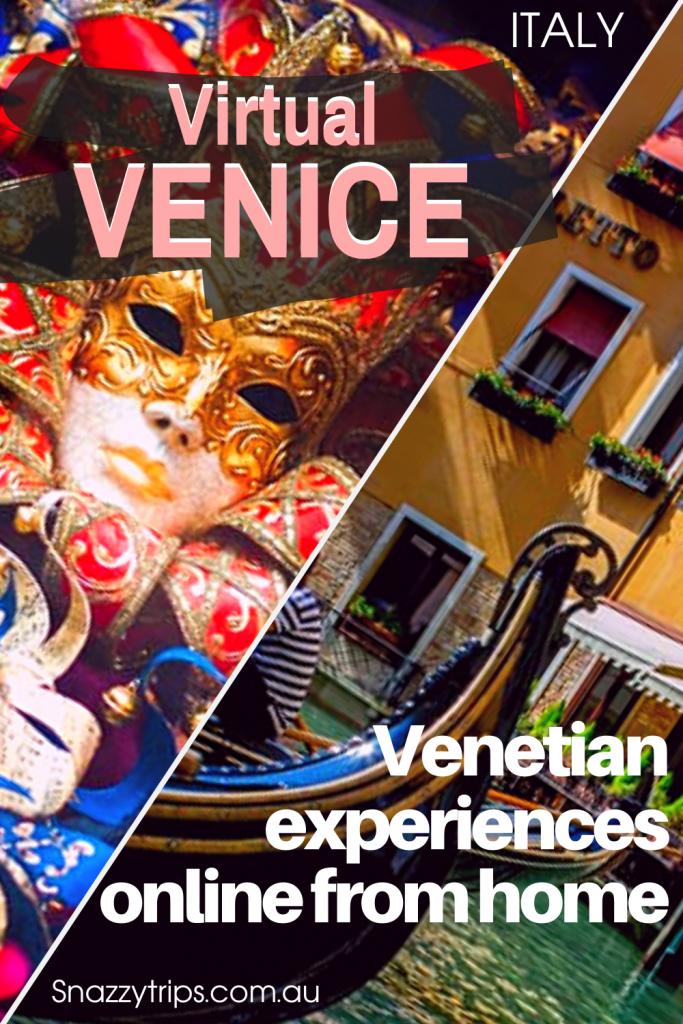 VIRTUAL VENICE 4 Snazzy Trips travel blog