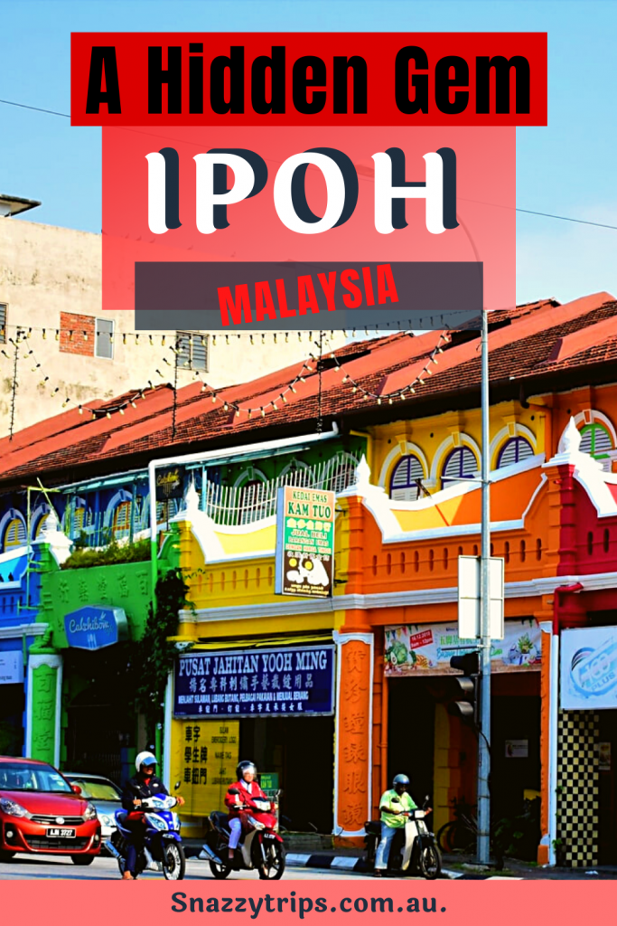 What to do in Ipoh Malaysia