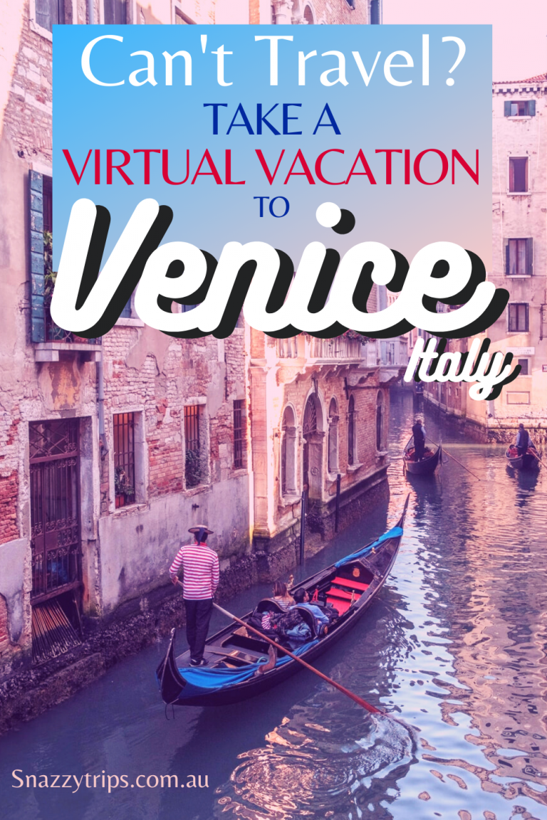 virtual venice online tours 3 1 Snazzy Trips travel blog