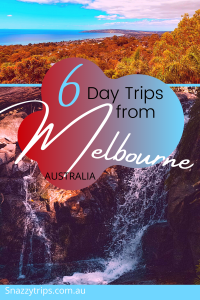 BEST day trips from Melbourne 4 Snazzy Trips travel blog