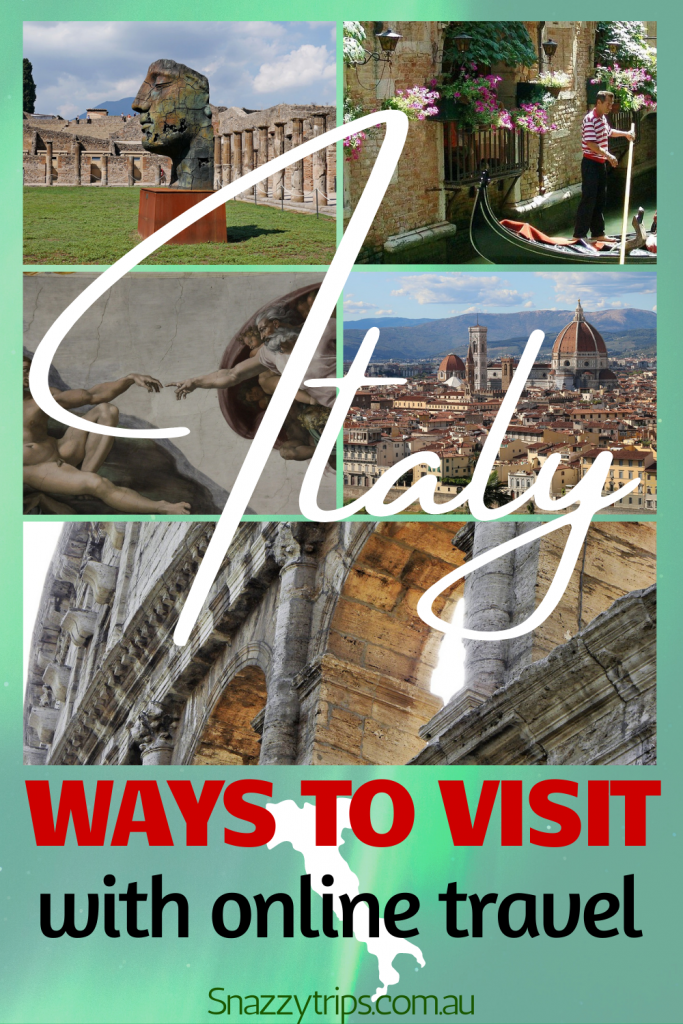 Italy ways to visit with online travel Snazzy Trips travel blog