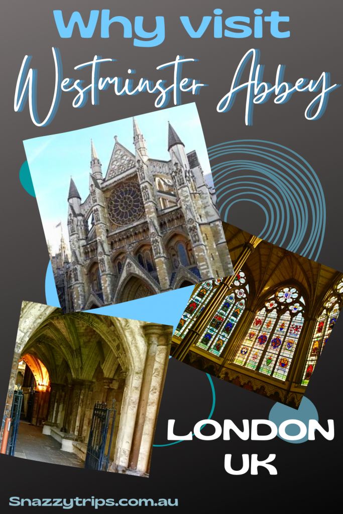 Why visit Westminster Abbey, London UK