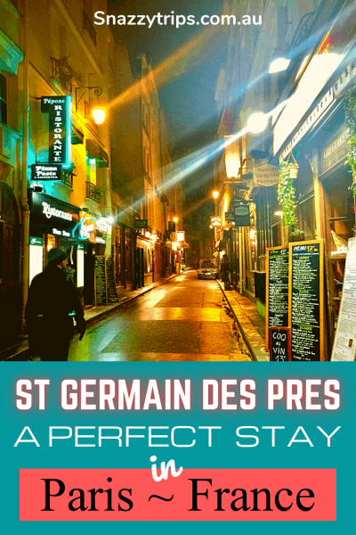 St Germain des Pres, a perfect stay in Paris, France