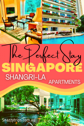 The perfect stay in Singapore - Shangri-La Apartments